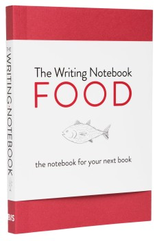 The Writing Notebook, Food by Shaun Levin